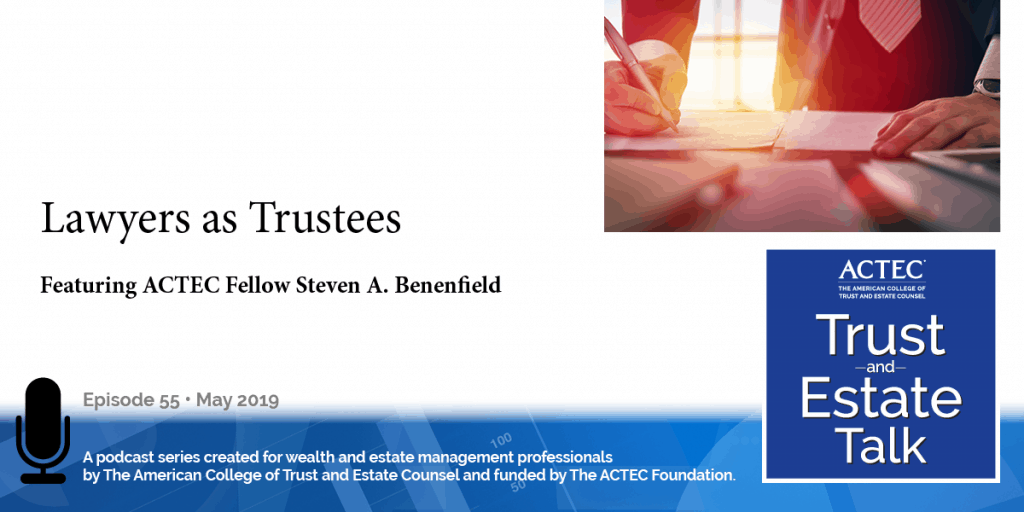 Lawyers as Trustees | Risks When Lawyer Serves as Trustee