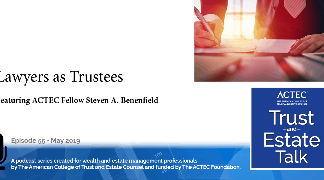 Lawyers as Trustees
