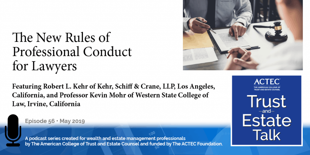 The New Rules of Professional Conduct for Lawyers