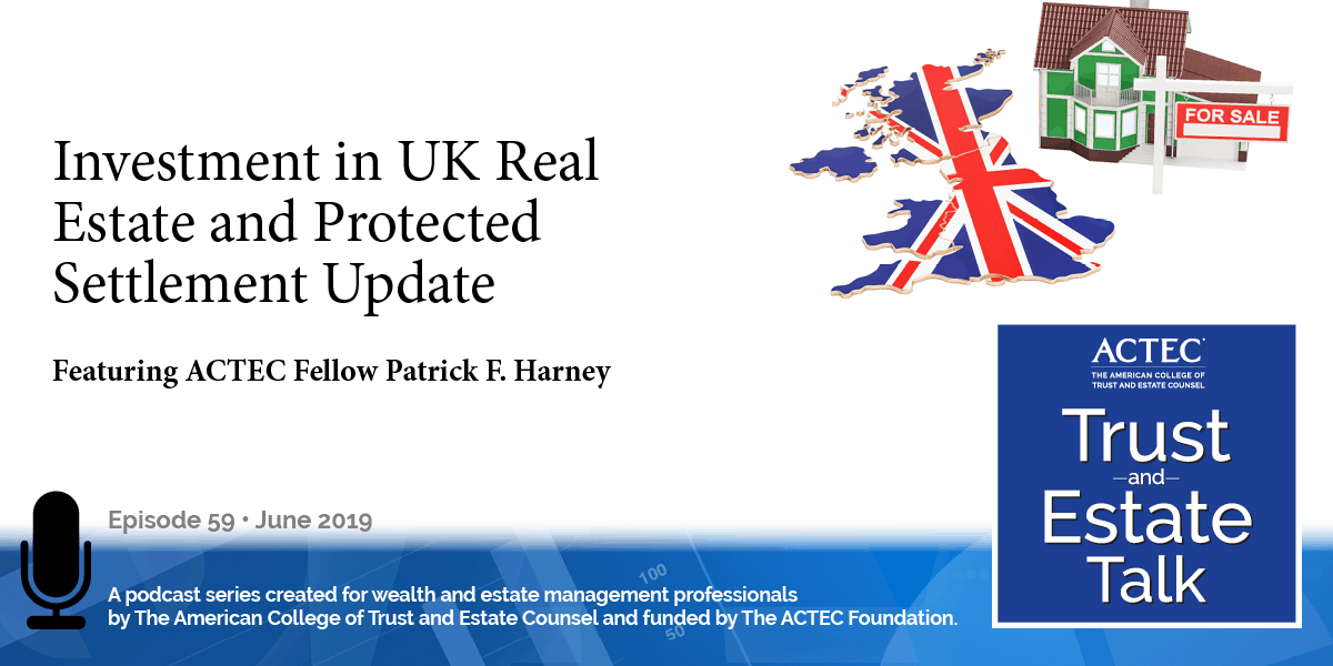 Investment in UK Real Estate and Protected Settlement Update