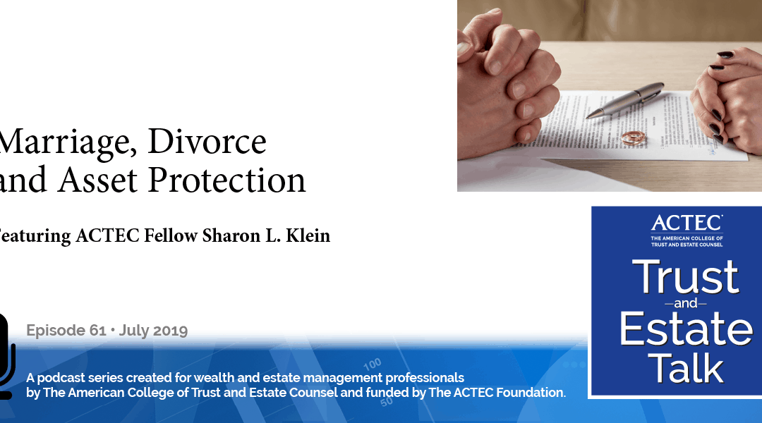 Marriage, Divorce and Asset Protection