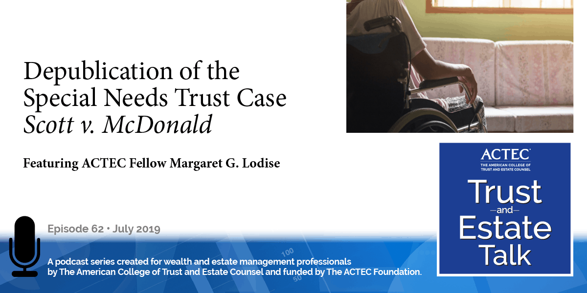 Depublication of the Special Needs Trust Case Scott v. McDonald