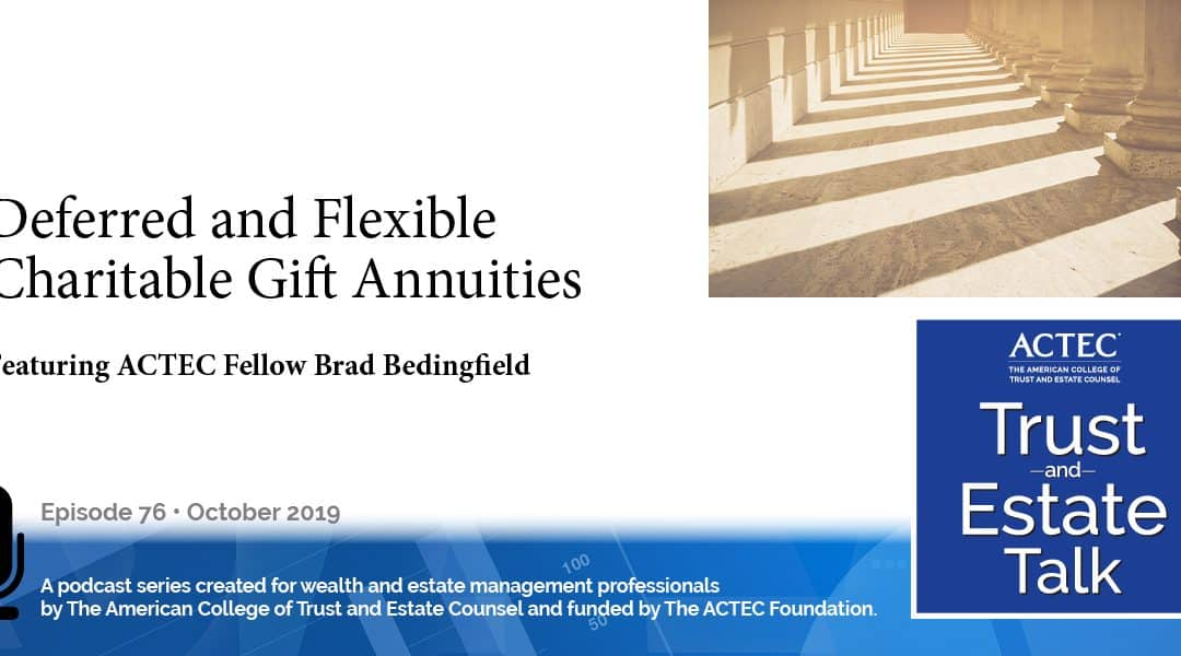 Deferred and Flexible Charitable Gift Annuities