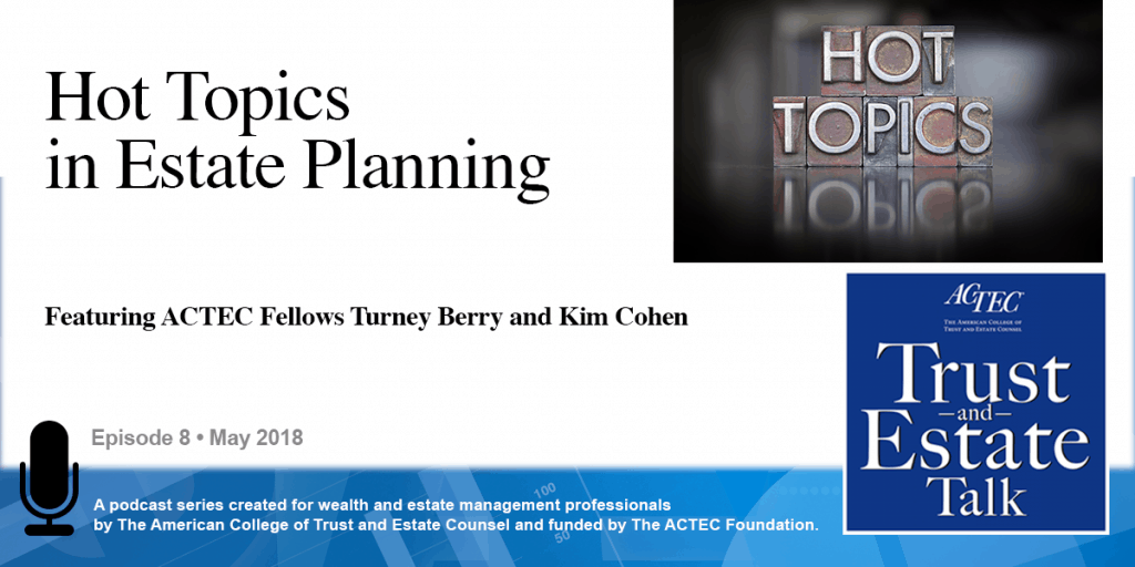 Hot Topics in Estate Planning