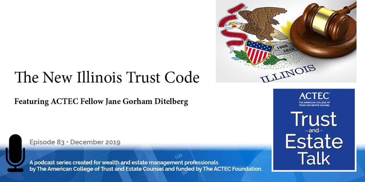 The New Illinois Trust Code