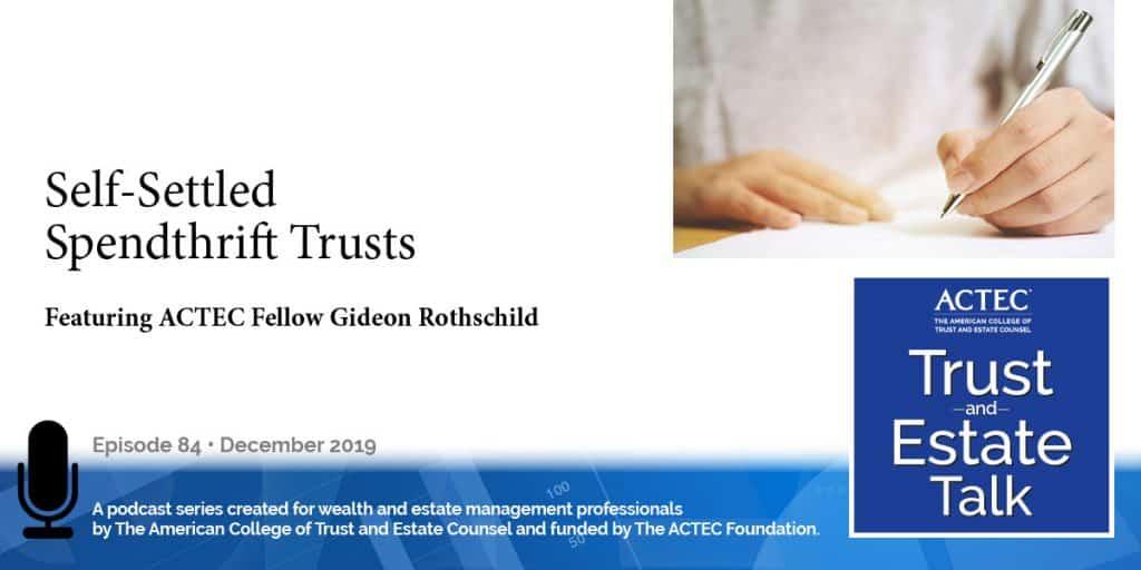 Self-Settled Spendthrift Trust
