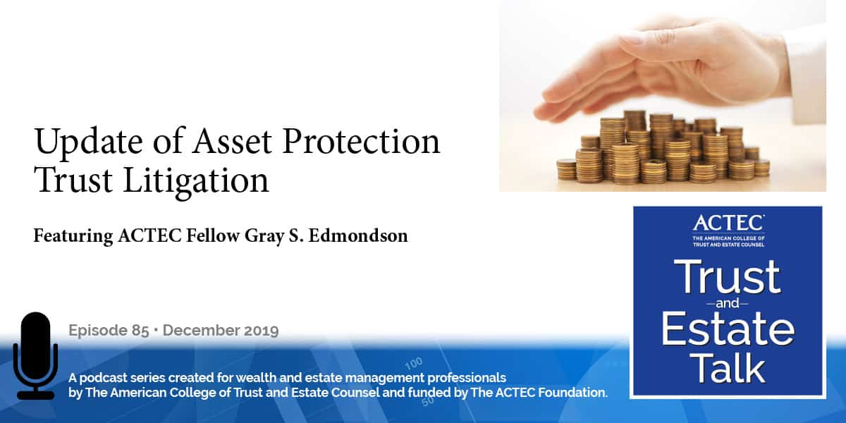 Update of Asset Protection Trust Litigation