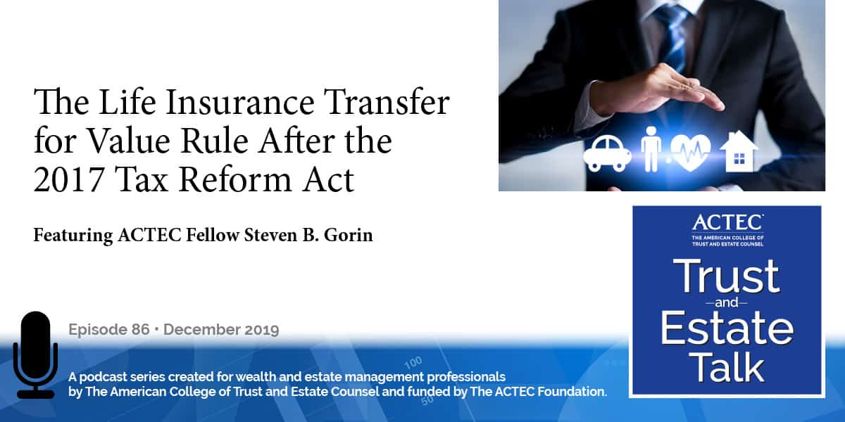 The Life Insurance Transfer for Value Rule After the 2017 Tax Reform Act