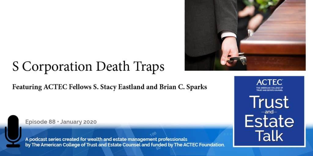 S Corporation Death Traps