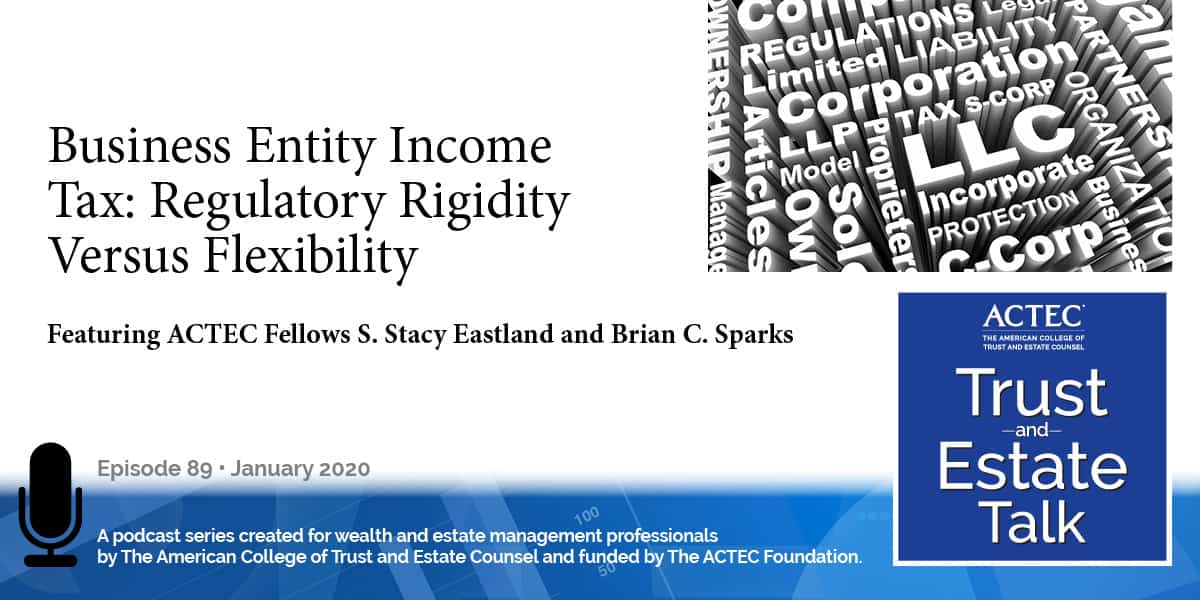 Business Entity Income Tax: Regulatory Rigidity Versus Flexibility
