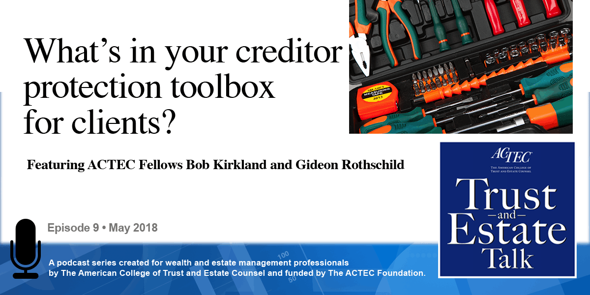 What's in Your Creditor Protection Toolbox for Clients?