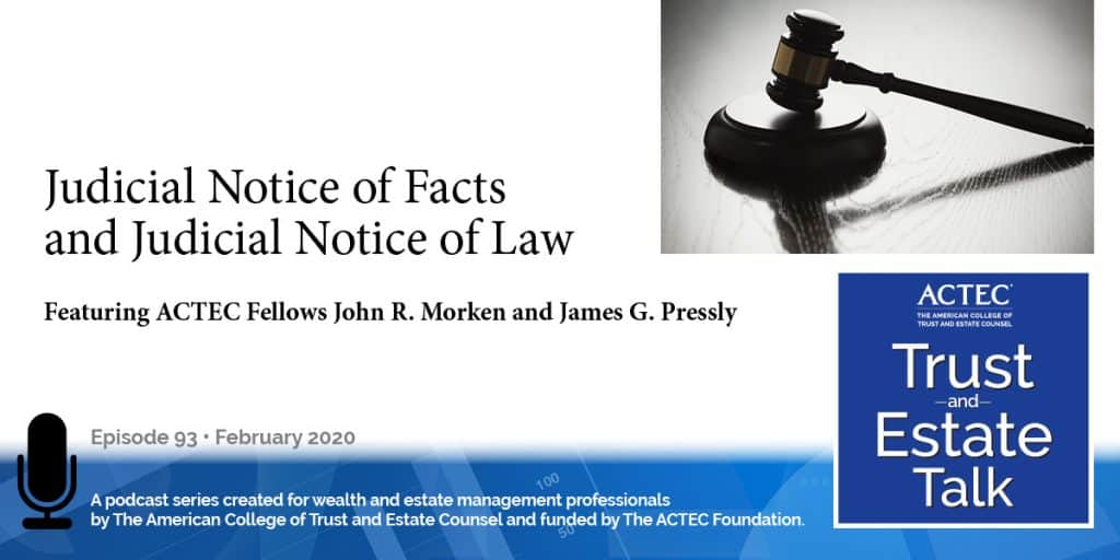 Judicial Notice of Facts and Judicial Notice of Law
