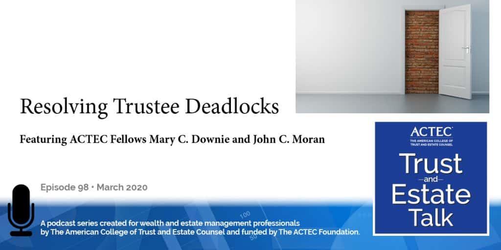 Resolving Trustee Deadlocks | Resolving Trustee Disputes
