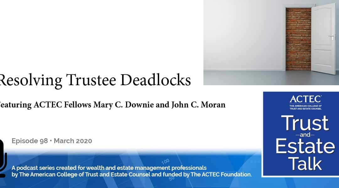 Resolving Trustee Deadlocks | Resolving Trustee Disputes