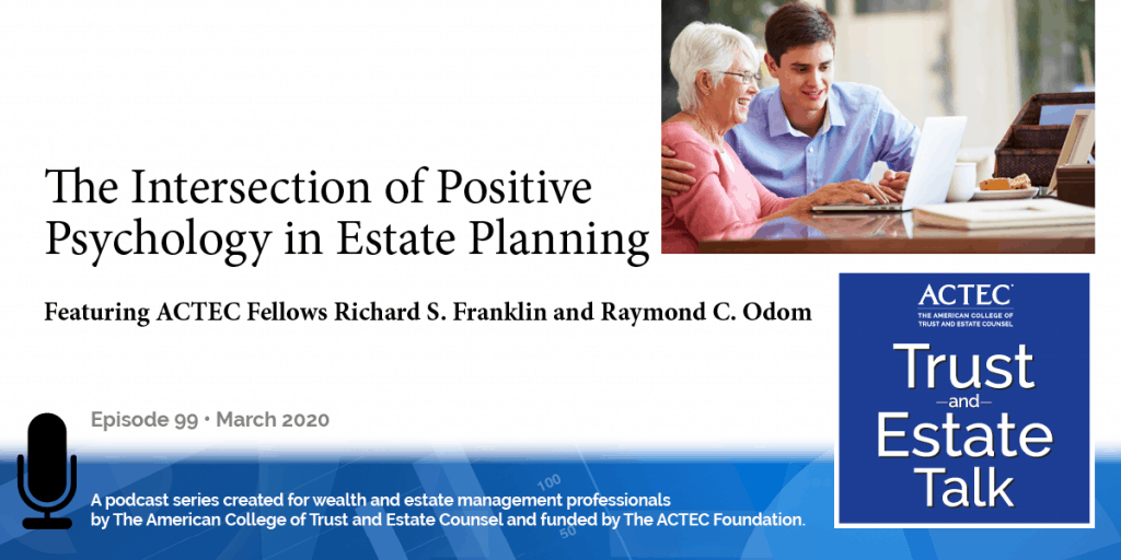 The Intersection of Positive Psychology in Estate Planning
