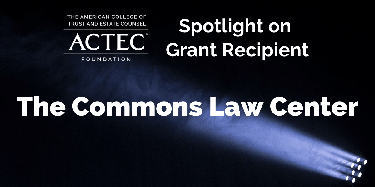 Spotlight on Grant Recipient, The Commons Law Center