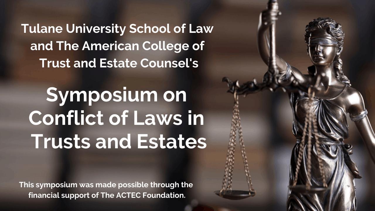 Tulane / ACTEC Symposium