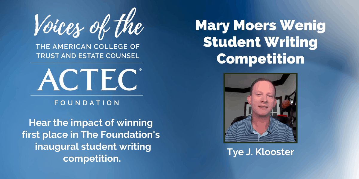 Voices of The ACTEC Foundation: Student Writing Competition