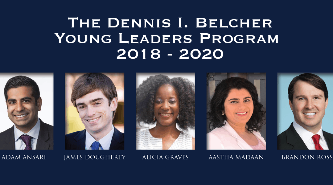 2018 – 2020 Dennis I. Belcher Young Leaders Program