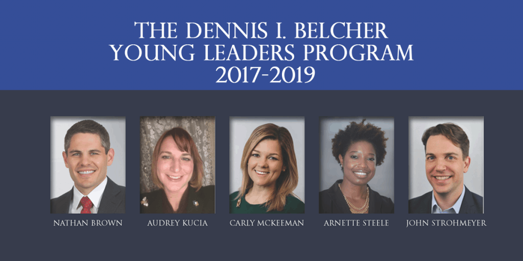 The Dennis I. Belcher Young Leaders Program Class of 2017 - 2019