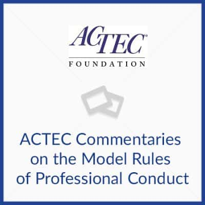 ACTEC Commentaries