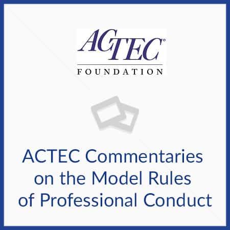 ACTEC Commentaries